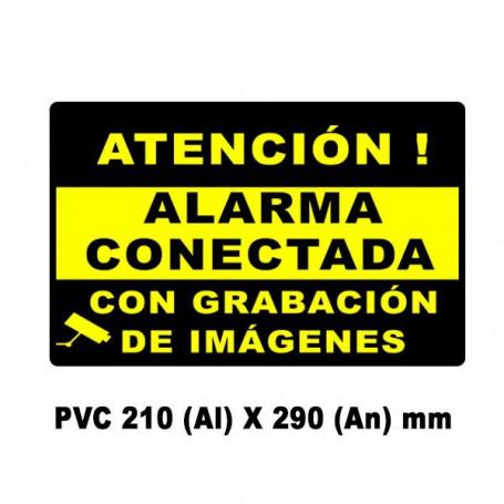 Cartel Alarma conectada PVC